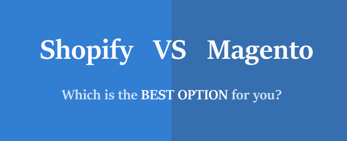 Shopify Vs Magento : Features Compared 2